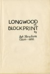 Longwood in Blockprint