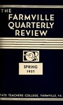 The Farmville Quarterly Review, Volume l Number 4, Spring 1937