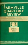 The Farmville Quarterly Review, Volume ll Number 3, Spring 1938 by Longwood University