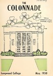 The Colonnade, Volume Xll Number 3, May 1950 by Longwood University